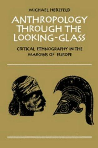 Download Anthropology through the looking-glass