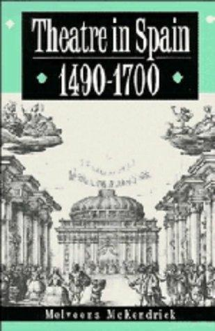 Download Theatre in Spain, 14901700
