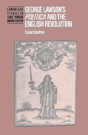 Image for George Lawson's 'Politica' and the English Revolution (Cambridge Studies in Early Modern British History)