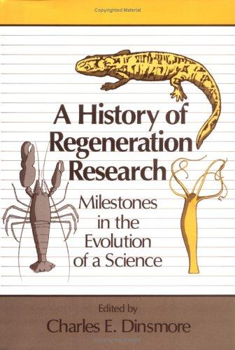 A History of Regeneration Research