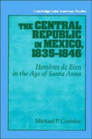The Central Republic in Mexico, 18351846