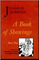 A book of showings to the anchoress Julian of Norwich