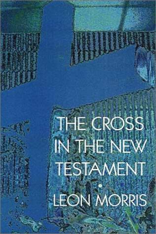 Download The Cross in the New Testament