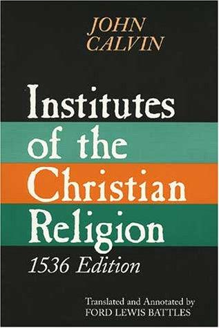 Download Institutes of the Christian Religion