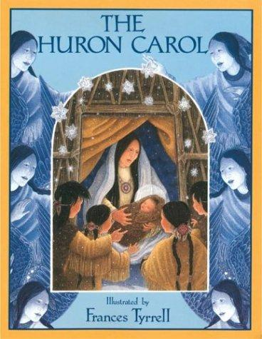 Download The Huron carol