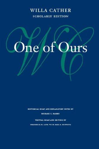 One of Ours (Willa Cather Scholarly Edition)
