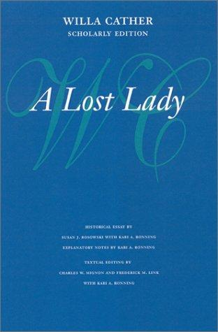 Download A Lost Lady (Willa Cather Scholarly Edition)