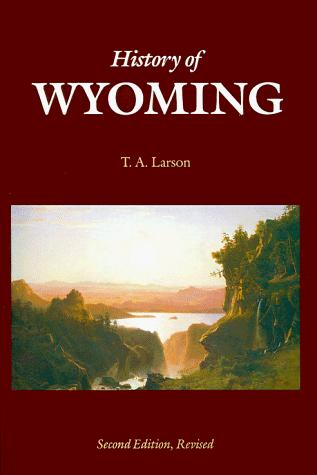Download History of Wyoming (Second Edition)