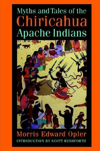 Download Myths and tales of the Chiricahua Apache Indians