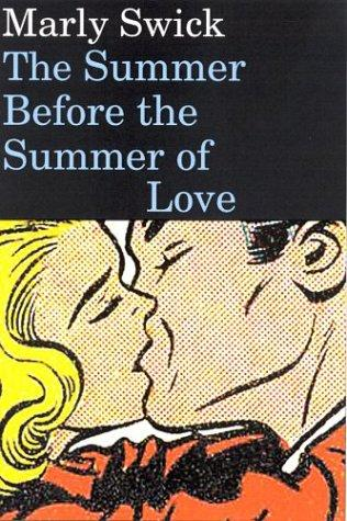 Download The summer before the summer of love