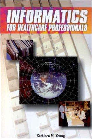 Download Informatics for Healthcare Professionals