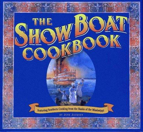The Show Boat Cookbook