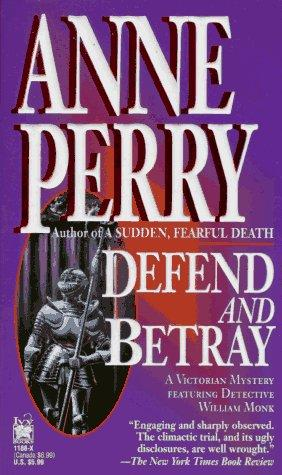 Download Defend and Betray (William Monk Novels)