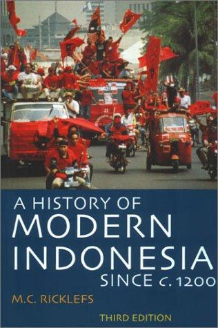 Download A history of modern Indonesia since c. 1200