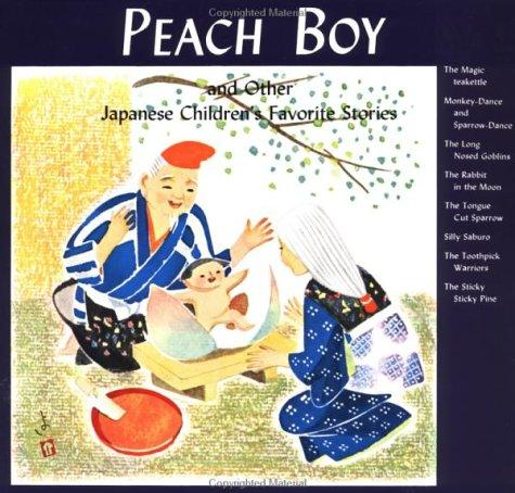 Download Peach Boy and Other Japanese Children's Favorite Stories