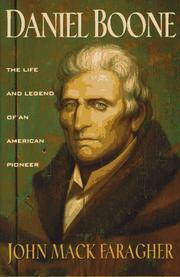 Daniel Boone: The Life and Legend of an American Pioneer (An Owl Book)
