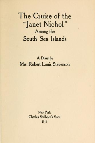 "Download The cruise of the ""Janet Nichol"" among the South Sea Islands"