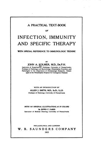 A practical text-book of infection, immunity, and specific therapy