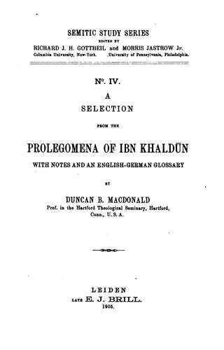 A selection from the Prolegomena of Ibn Khaldūn