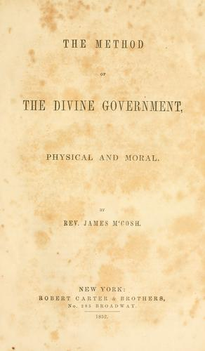 The method of the divine government, physical and moral.