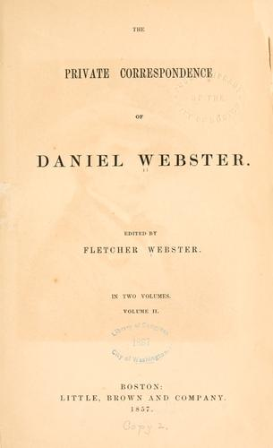 Download The private correspondence of Daniel Webster