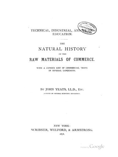 The natural history of the raw materials of commerce.