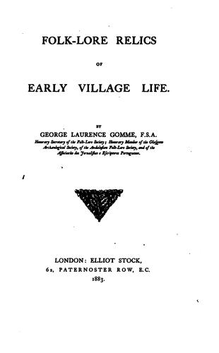 Download Folk-lore relics of early village life.