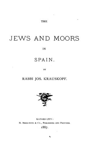 The Jews and Moors in Spain.