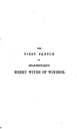 Download The first sketch of Shakespeare's Merry wives of Windsor.