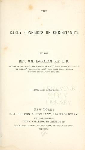 Download The early conflicts of Christianity.