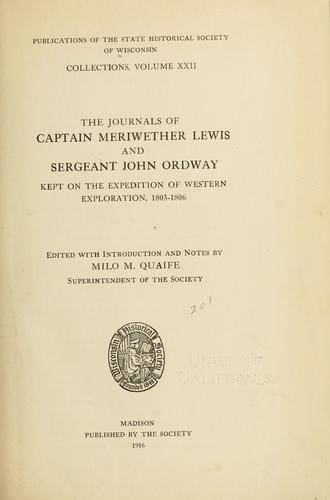 Download The journals of Captain Meriwether Lewis and Sergeant John Ordway