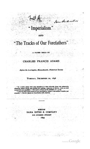 """ Imperialism"" and ""the tracks of our forefathers"""
