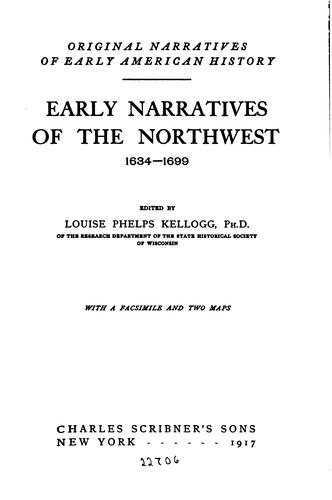 Early narratives of the Northwest, 1634-1699