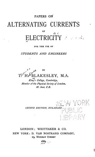 Papers on alternating currents of electricity for the use of students and engineers