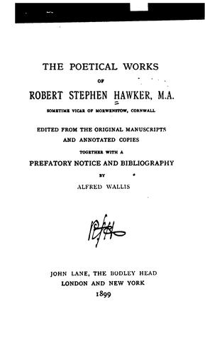 The poetical works of Robert Stephen Hawker …