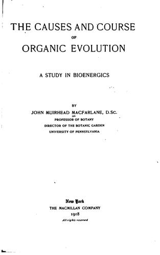 Download The causes and course of organic evolution