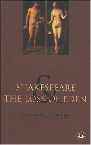 Shakespeare & the Loss of Eden