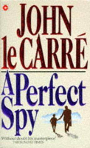 Download A Perfect Spy (Coronet Books)