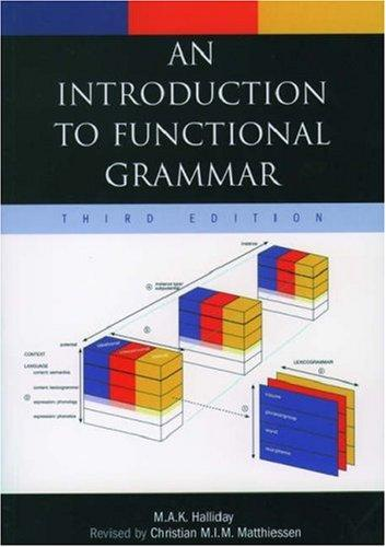 An introduction to functional grammar.