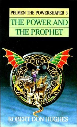 The Power & the Prophet