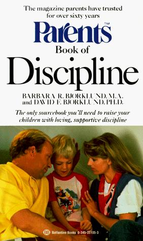 Parents book of discipline by Barbara R. Bjorklund