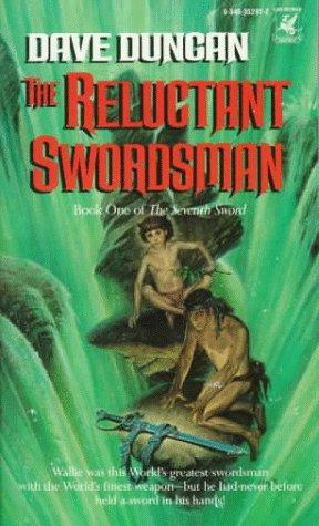 Reluctant Swordsman (Seventh Swordsman, Book 1) by Dave Duncan