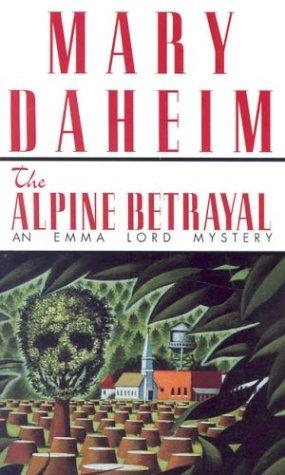 Download Alpine Betrayal (Emma Lord Mysteries)
