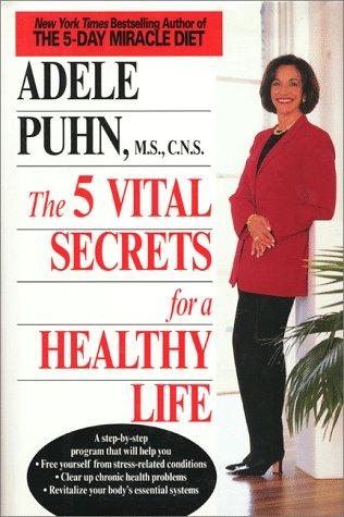 The 5 vital secrets for a healthy life