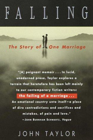 Falling: The Story of One Marriage, Taylor, John