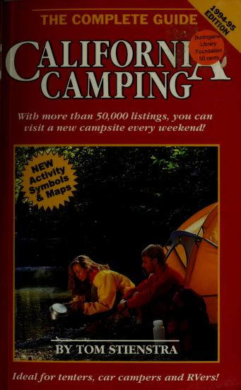 Cover of: California Camping: The Complete Guide  | Tom Stienstra
