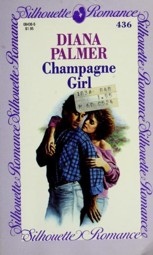 Cover of: Champagne girl | Diana Palmer