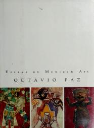 Cover of: Essays on Mexican art by Octavio Paz