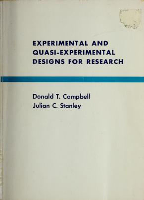 Cover of: Experimental and quasi-experimental designs for research | Donald Thomas Campbell