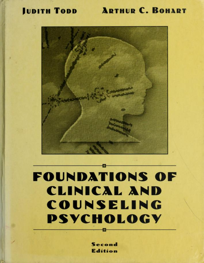 Foundations of clinical and counseling psychology by Judith Todd